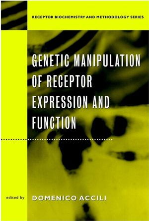 Genetic Manipulation of Receptor Expression and Function (0471350575) cover image