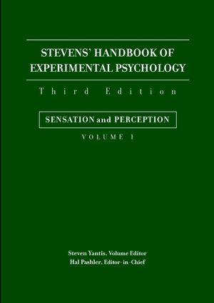 Stevens' Handbook of Experimental Psychology, Volume 1, Sensation and Perception, 3rd Edition