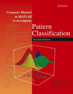 Computer Manual in MATLAB to accompany Pattern Classification, 2nd Edition (0471429775) cover image