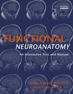 Functional Neuroanatomy: An Interactive Text and Manual
