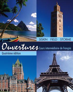 Ouvertures: Cours Intermédiaire de Francais, 4ème Édition