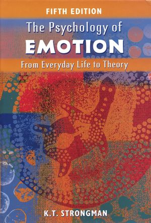 The Psychology of Emotion: From Everyday Life to Theory, 5th Edition