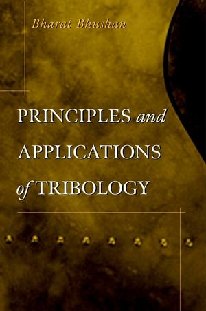 Principles and Applications of Tribology (0471594075) cover image