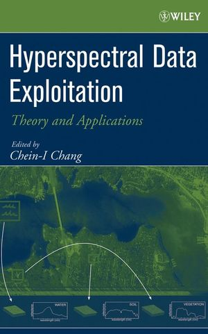 Hyperspectral Data Exploitation: Theory and Applications (0471746975) cover image
