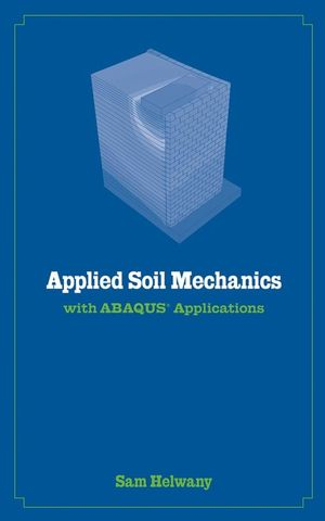 Applied Soil Mechanics with ABAQUS Applications  (0471791075) cover image