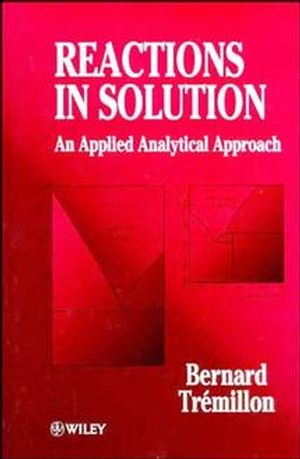 Reactions in Solution: An Applied Analytical Approach