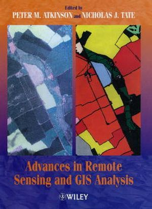 Advances in Remote Sensing and GIS Analysis (0471985775) cover image