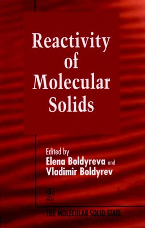 Reactivity of Molecular Solids, Volume 3