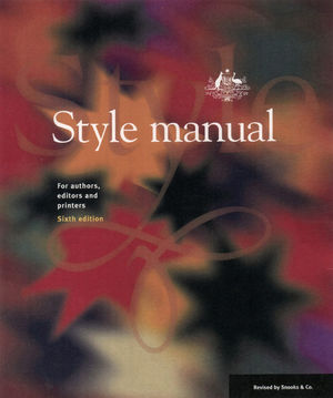 Style Manual: For Authors, Editors and Printers, 6th Edition (0701636475) cover image