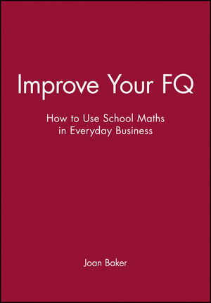 Improve Your FQ: How to Use School Maths in Everyday Business