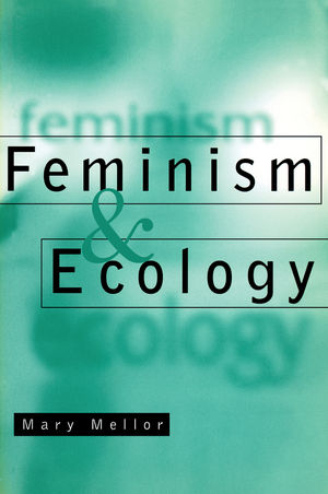 Feminism and Ecology