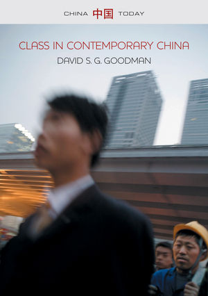 Class in Contemporary China (0745653375) cover image