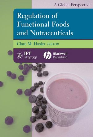 Regulation of Functional Foods and Nutraceuticals: A Global Perspective (0813811775) cover image