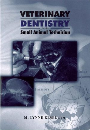 Veterinary Dentistry for the Small Animal Technician (0813820375) cover image
