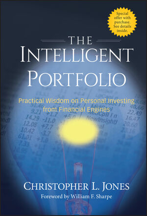 The Intelligent Portfolio: Practical Wisdom on Personal Investing from Financial Engines (1118039475) cover image