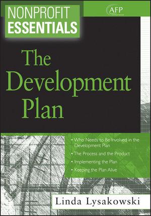 Nonprofit Essentials: The Development Plan (1118044975) cover image