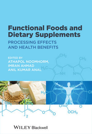 Functional Foods and Dietary Supplements: Processing Effects and Health Benefits (1118227875) cover image