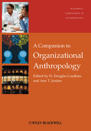 A Companion to Organizational Anthropology (1118325575) cover image