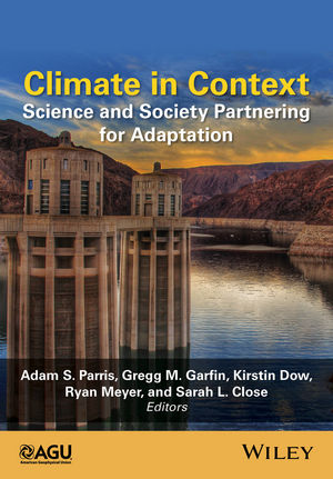 Climate in Context: Science and Society Partnering for Adaptation (1118474775) cover image