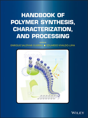 Handbook of Polymer Synthesis, Characterization, and Processing (1118480775) cover image