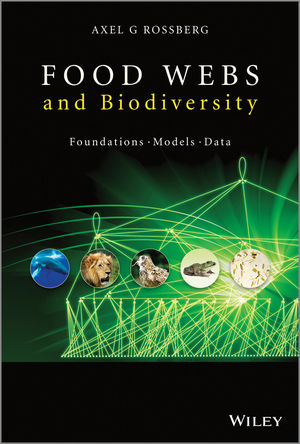 Food Webs and Biodiversity: Foundations, Models, Data (1118502175) cover image