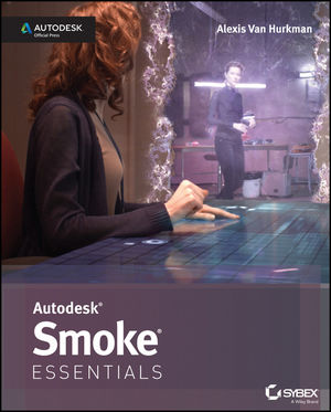 Autodesk Smoke Essentials: Autodesk Official Press (1118635175) cover image