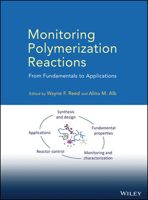 Monitoring Polymerization Reactions: From Fundamentals to Applications (1118733975) cover image