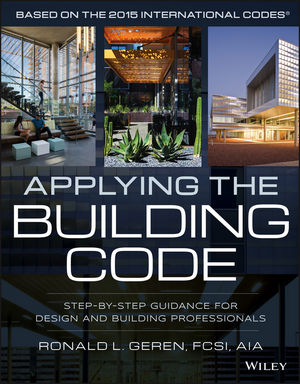 Applying the Building Code: Step-by-Step Guidance for Design and Building Professionals (1118920775) cover image