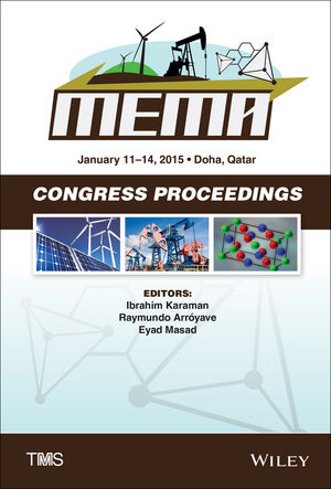 Proceedings of the TMS Middle East: Mediterranean Materials Congress on Energy and Infrastructure Systems (MEMA 2015) (1119065275) cover image