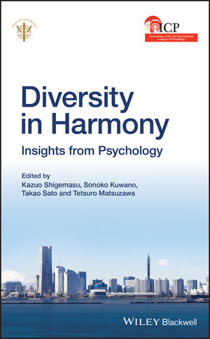 Diversity in Harmony: Proceedings of the 31st International Congress of Psychology, Diversity in Harmony: Proceedings of the 31st International Congress of Psychology