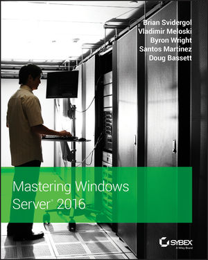 Mastering Windows Server 2016 (1119404975) cover image