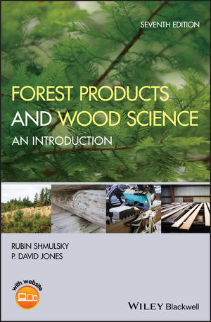 Forest Products and Wood Science: An Introduction, 7th Edition