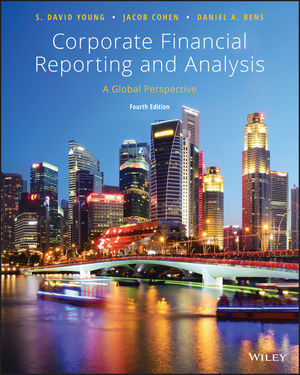 Corporate Financial Reporting and Analysis: A Global Perspective, 4th Edition