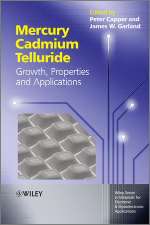 Mercury Cadmium Telluride: Growth, Properties and Applications (1119957575) cover image