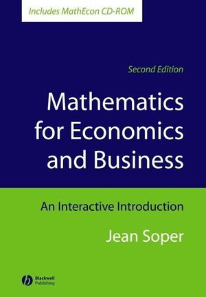 Mathematics for Economics and Business: An Interactive Introduction, Includes MathEcon CD-ROM, 2nd Edition (1405111275) cover image