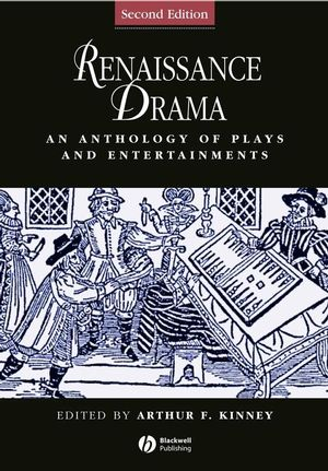 Renaissance Drama: An Anthology of Plays and Entertainments, 2nd Edition (1405119675) cover image