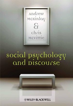 Social Psychology and Discourse (1405146575) cover image