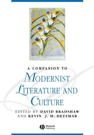 A Companion to Modernist Literature and Culture (1405154675) cover image