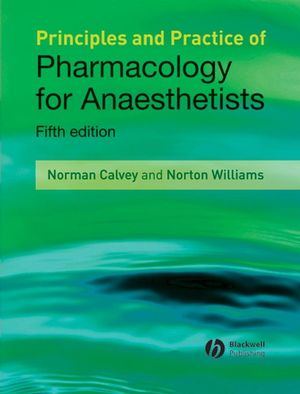 Principles and Practice of Pharmacology for Anaesthetists, 5th Edition
