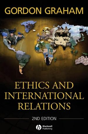 Ethics and International Relations, 2nd Edition