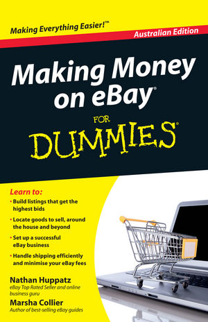 Making Money On Ebay For Dummies Australian Edition Wiley