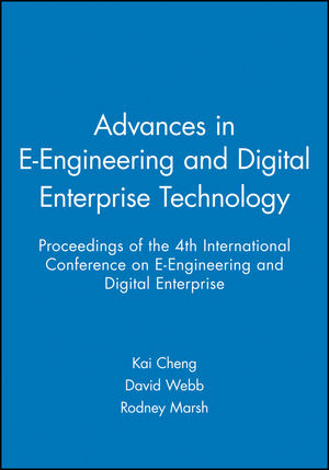Advances in E-Engineering and Digital Enterprise Technology: Proceedings of the 4th International Conference on E-Engineering and Digital Enterprise