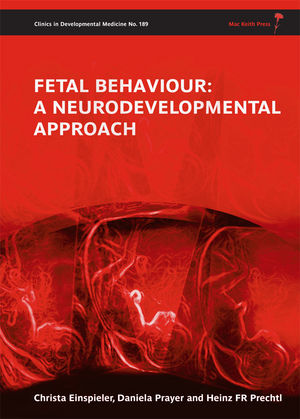 Fetal Behaviour: A Neurodevelopmental Approach (1898683875) cover image