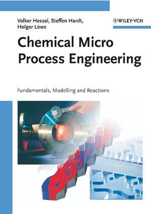 Chemical Micro Process Engineering, 2 Volume Set