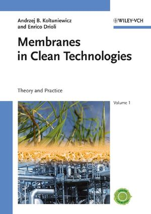 Membranes in Clean Technologies, 2 Volume Set