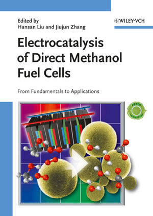 Electrocatalysis of Direct Methanol Fuel Cells: From Fundamentals to Applications (3527323775) cover image