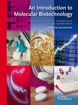 An Introduction to Molecular Biotechnology: Fundamentals, Methods and Applications, 2nd Edition