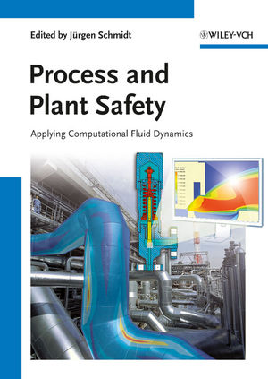Process and Plant Safety: Applying Computational Fluid Dynamics (3527330275) cover image