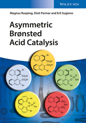 Asymmetric Bronsted Acid Catalysis