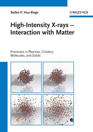 High-Intensity X-rays - Interaction with Matter: Processes in Plasmas, Clusters, Molecules and Solids